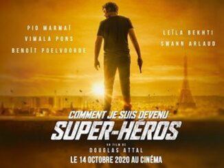« Comment je suis devenu un super-héros » blockbuster de super-héros français réussi [critique]