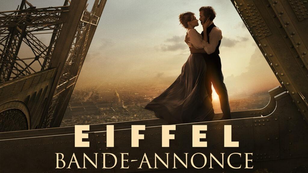 """""""Eiffel"""" dévoile enfin sa bande-annonce et ça semble grandiose !"""
