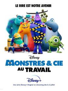 Disney+ juillet 2021 : 4 nouveautés à ne pas manquer sur la plateforme ! - Monstres & Cie au travail