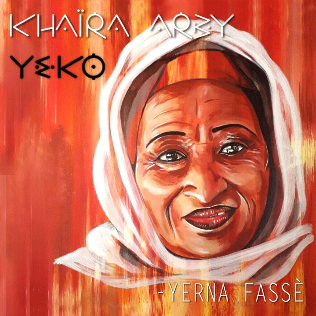 Yohann Le Ferrand et Khaira Arby : Yerna Fassè - Cultea